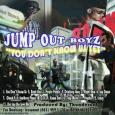 Jump Out Boyz @JUMPOUTBOYZ2 – You Dont Know Us Yet [Mixtape]