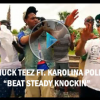 @CHUCK_TEEZ Ft. @KAROLINAPOLLO  – BEAT STEADY KNOCKIN (OFFICIAL VIDEO)