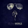 Young Jeezy – Its Tha World [Mixtape]