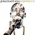 Juelz Santana God Will'n [Mixtape]