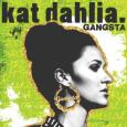 Kat Dahlia @KatDahlia – Gangsta [Lyrics] #DopeTrack Follow @_kingofhearts