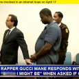 Gucci Mane Did Not Insult Judge & Say: 'B*tch I Might Be' [News]