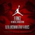 OJ Da Juiceman And Trap-A-Holics – 6 Ringz (Michael Jordan Edition) (Mixtape)